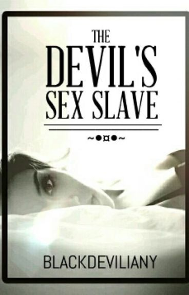 the devil's sex slave (SPG)