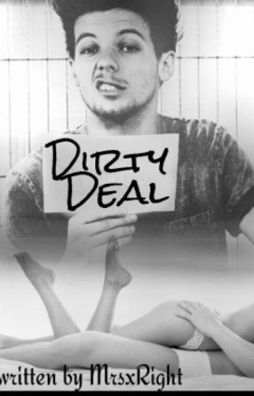 Dirty Deal || Louis Tomlinson ||