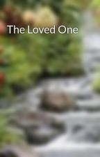 The Loved One by jubbers