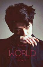 WORLD. (Askıda) by xlunauhl