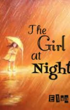 The Girl at Night by ElsaHrln_
