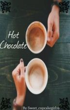 Hot Chocolate by sweet_cupcakegirl19