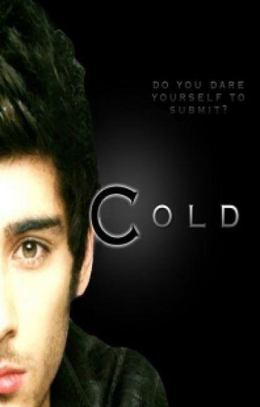 Cold Zayn Malik Fanfiction