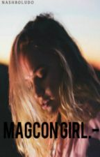 Magcon Girl.- by nashboludo