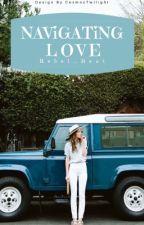 Navigating Love by Rebel_Beat