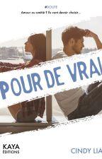 Pour de vrai (Double Je) ☆ Sous contrat ☆ by cinlia