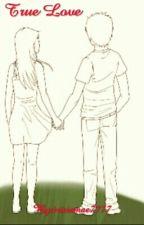 true love by triciamae7777