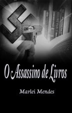 O assassino de livros by 201350mm