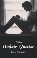 Unfair Justice - Larry Stylinson by Esskandar