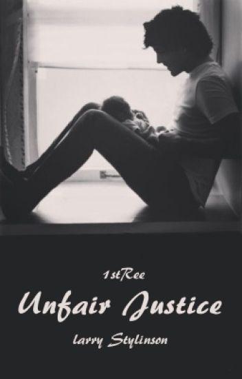 Unfair Justice - Larry Stylinson