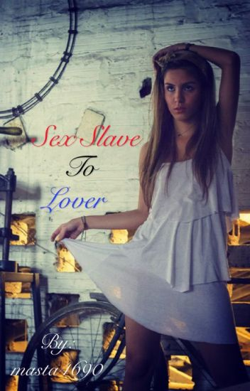 Sex slave to lover ( 1D fanfic)