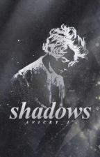 Shadows   h.s. by aVicky_J