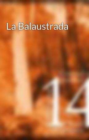 La Balaustrada by raulcamposval