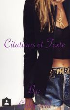 Citations et Texte by Chloe-Sch