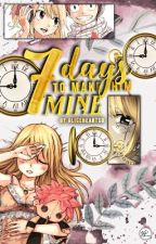 Seven Days To Make Him Mine (NaLu) by AliceHearts0