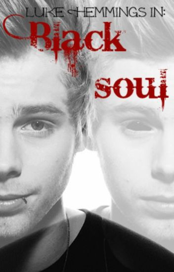 Black Soul: Luke Hemmings AU