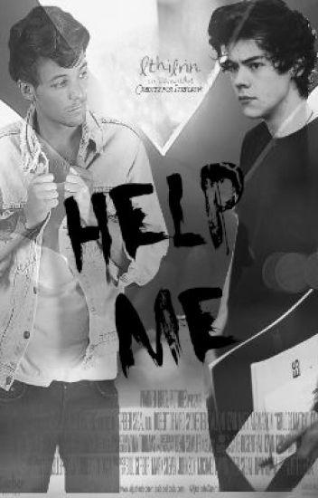Help Me || L.S|| Pausada.