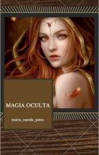 Magia Oculta by maria_camila_pinto