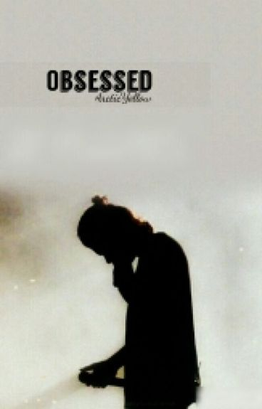 Obsessed { H.S. AU.}