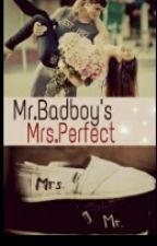 Mr Badboy's Mrs Perfect by Big_Nice_
