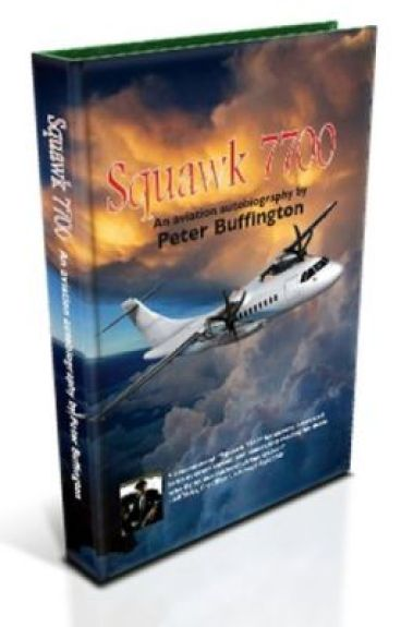 Squawk 7700 - An aviation autiobiography by PeteBuffington