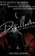La degollaron por sus ahorros by ValeDelbueno