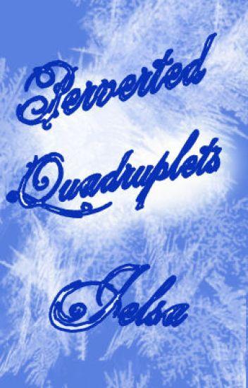 Perverted Quadruplets (Jelsa)