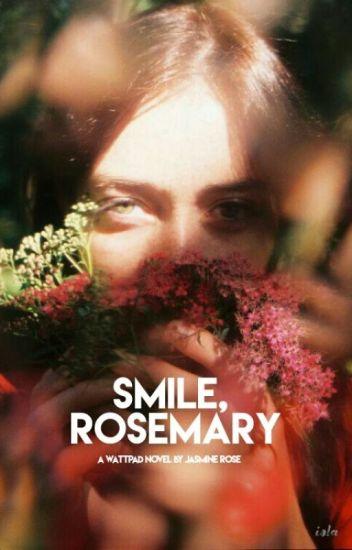 smile, rosemary