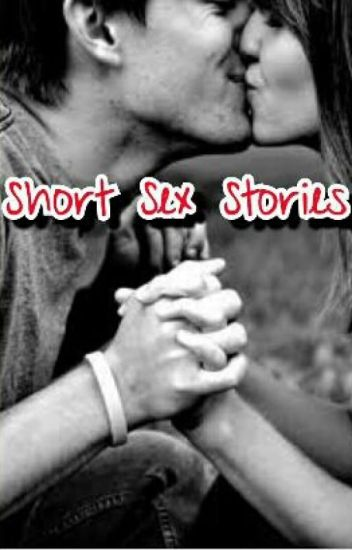 Short Sex Stories