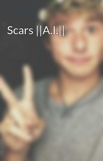 Scars ||A.I.||