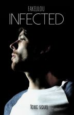 Infected • tomlinson [Toxic sequel] ✔ by fakelilou