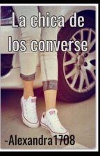 """La chica de los """"converse"""" (EDITANDO) by Alexandra1708"""