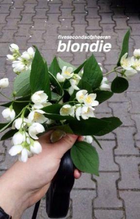 blondie [muke af] by fivesecondsofsheeran