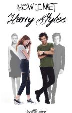 How I met Harry Styles by little__mary