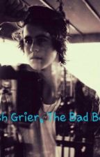 """Nash Grier """"The Bad Boy""""? by Mariah_Ramsey"""
