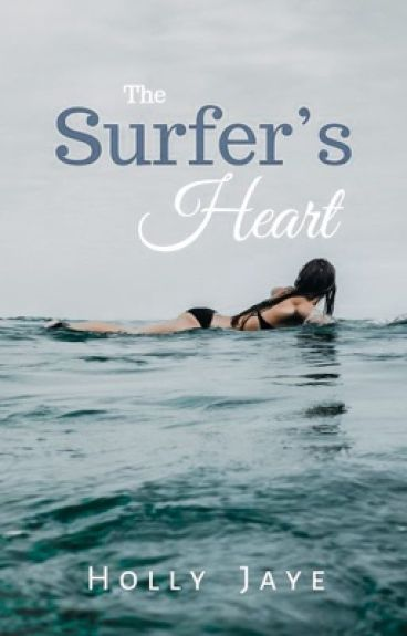 The Surfer's Heart *Process of Being Edited*