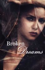 Broken Dreams (TVD sequel to Broken Reality) by liddya