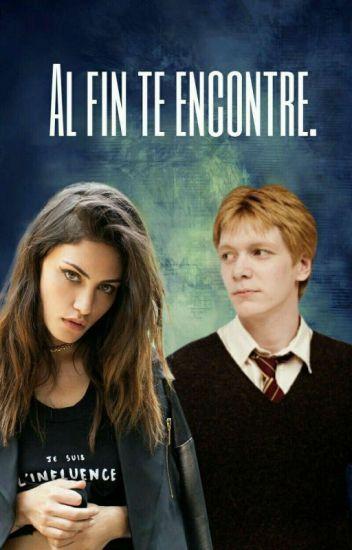Al Fin Te Encontré  (fred weasley y tu) SIN EDITAR)