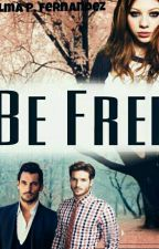 Be Free by AnnaBarnesJ