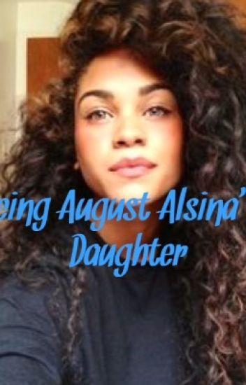Being August Alsina's Daughter.