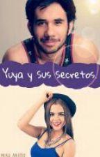 Yuya y sus Secretos by MIKU__12345