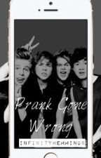 Prank Gone Wrong  ➵ 5SOS by InfinityHemmings