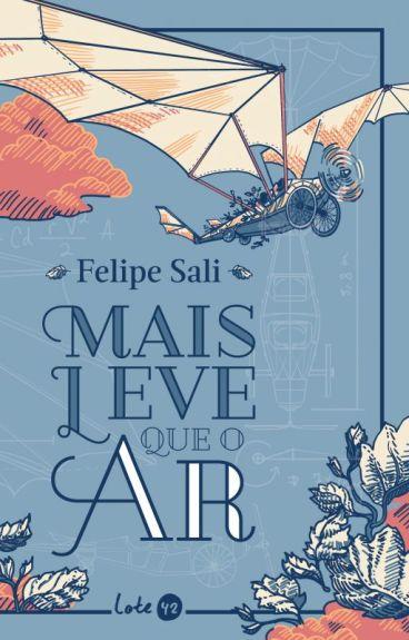 Mais leve que o ar by FelipeSali