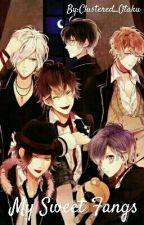 My Sweet Fangs by Clustered_Otaku