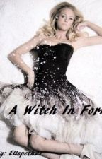 A Witch In Forks by Ellspeth21