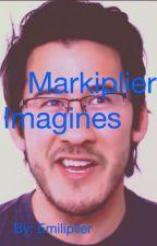 Markiplier Imagines by Emiliplier