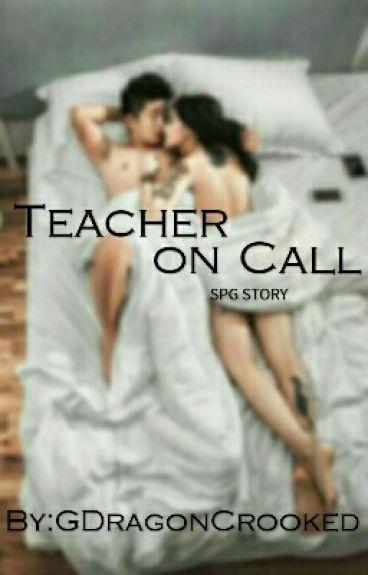 Teacher On Call (Rated SPG)