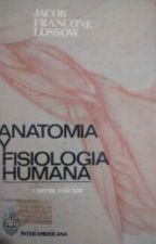Anatomía y fisiología humana 4ª edición by annareyesbravo