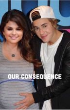 Our Consequence (Jelena) by alexisbiebs1