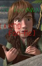 The runaway [HTTYD Fan-fiction] by Marley_B14